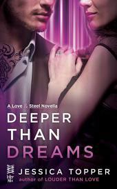 Deeper Than Dreams