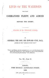Lives of the Warriors who Have Commanded Fleets and Armies Before the Enemy: Warrios of the Seventeenth Century, Volume 2