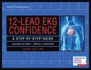 12 Lead EKG Confidence  Third Edition PDF