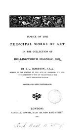 Notice of the principal works of art in the collection of Hollingworth Magniac