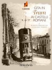 Gita in Tram ai Castelli Romani