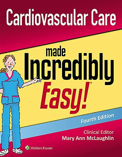 Cardiovascular Care Made Incredibly Easy  PDF