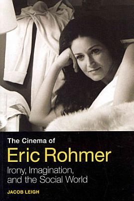 The Cinema of Eric Rohmer PDF