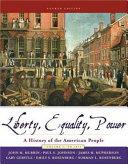 Liberty Equality Power To 1877 Book PDF