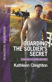Guarding the Soldier's Secret