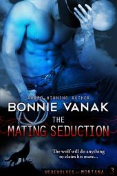The Mating Seduction: (BBW: Big, Beautiful Werewolf)