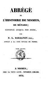 Abrégé de l'histoire de Nismes, de Ménard: continué jusqu'á nos jours, Volume2