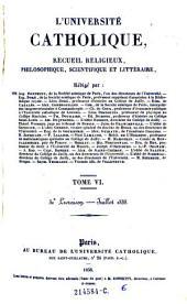 L'Universite catholique, recueil religieux, philosophique scientifique et litteraire: Volume6