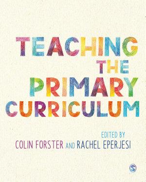 Teaching the Primary Curriculum PDF