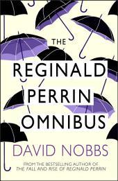 Reginald Perrin Omnibus: (Reginald Perrin)