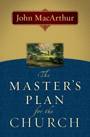 The Master S Plan For The Church