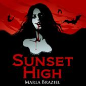 Sunset High: Complete Series