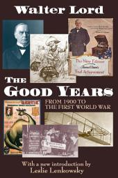 The Good Years: From 1900 to the First World War