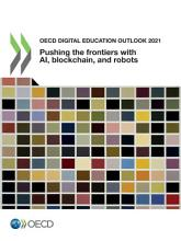 OECD Digital Education Outlook 2021 Pushing the Frontiers with Artificial Intelligence  Blockchain and Robots PDF