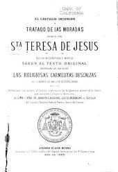 El castillo interior: ó, Tratado de las moradas, escrito por Sta. Teresa de Jesus
