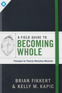 A Field Guide to Becoming Whole Book