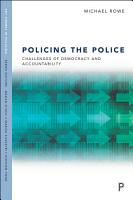 Policing the Police PDF