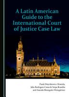 A Latin American Guide to the International Court of Justice Case Law PDF