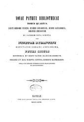 Novae patrum bibliothecae tomus primus [-decimus: Volume 4