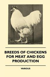 Breeds Of Chickens For Meat And Egg Production