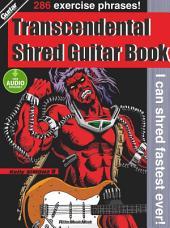 Transcendental Shred Guitar Book: CHOZETSU GUITARIST YOSEI GIPS