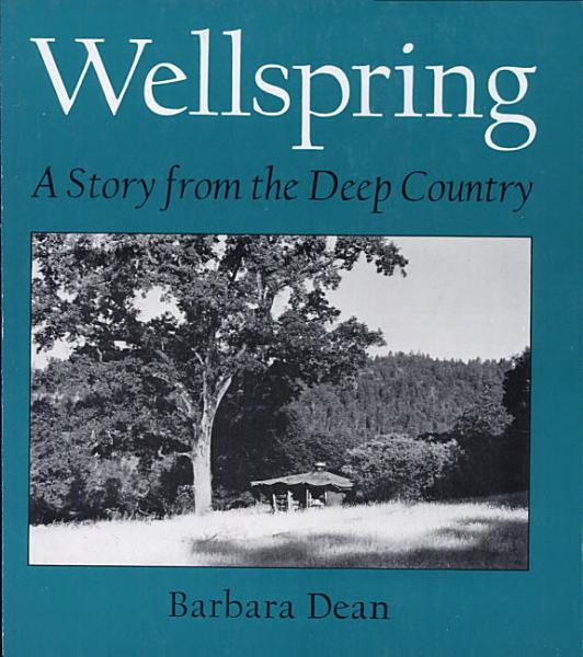 Download Wellspring  a Story from the Deep Country Book