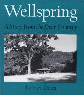 Wellspring, a Story from the Deep Country