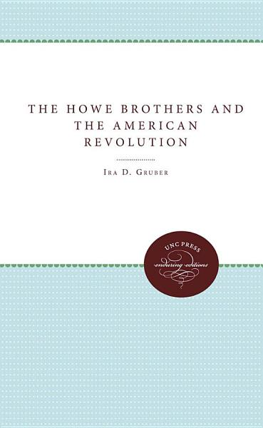 Download The Howe Brothers and the American Revolution Book