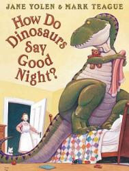 How Do Dinosaurs Say Good Night?: Track 2: story without page-turn signals (3 min., 57 sec.)