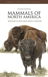 Mammals of North America: (Second Edition), Edition 2