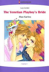 The Venetian Playboy's Bride: Harlequin Comics