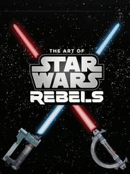 The Art of Star Wars Rebels Limited Edition PDF