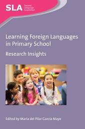 Learning Foreign Languages in Primary School: Research Insights