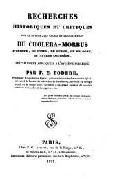 Recherches historiques et critiques sur la nature, les causes et le traitement du cholera-morbus d'Europe (etc.)- Paris, Levrault 1831