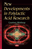 New Developments in Polylactic Acid Research