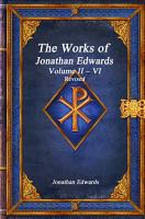 The Works of Jonathan Edwards  Volume II    VI Revised PDF