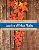 Essentials of College Algebra Plus New Mymathlab with Pearson Etext    Access Card Package