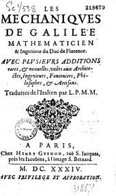 Les Mechaniques de Galilée... avec plusieurs additions rares... Traduites de l' Italien par L. P. M. M.
