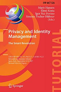 Privacy and Identity Management  The Smart Revolution Book