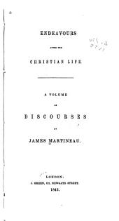 Endeavours After the Christian Life: Discourses, Volume 2