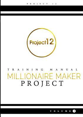 The Millionaire Maker Project