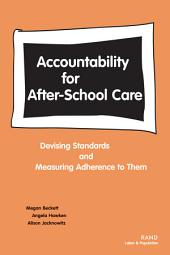 Accountability for After-School Care: Devising Standards and Measuring Adherence to Them