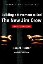 Building a Movement to End the New Jim Crow  an organizing guide PDF