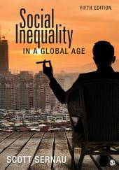 Social Inequality in a Global Age: Edition 5