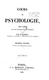 Cours de psychologie: fait à Paris sous les auspices du gouvernement. Contenant l'anthropologie générale, Volume1