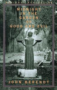 Midnight in the Garden of Good and Evil Book