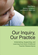 Our Inquiry, Our Practice