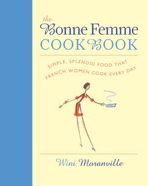 The Bonne Femme Cookbook PDF