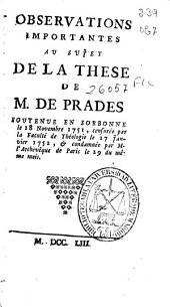 Observations importantes au sujet de la These de M. de Prades ...