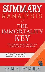 Summary & Analysis of The Immortality Key